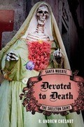 Devoted to Death