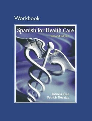 Workbook for Spanish for Health Care als Taschenbuch