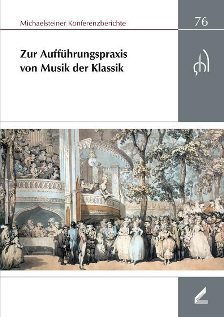 Aufführungspraxis der Musik der Klassik als Buc...