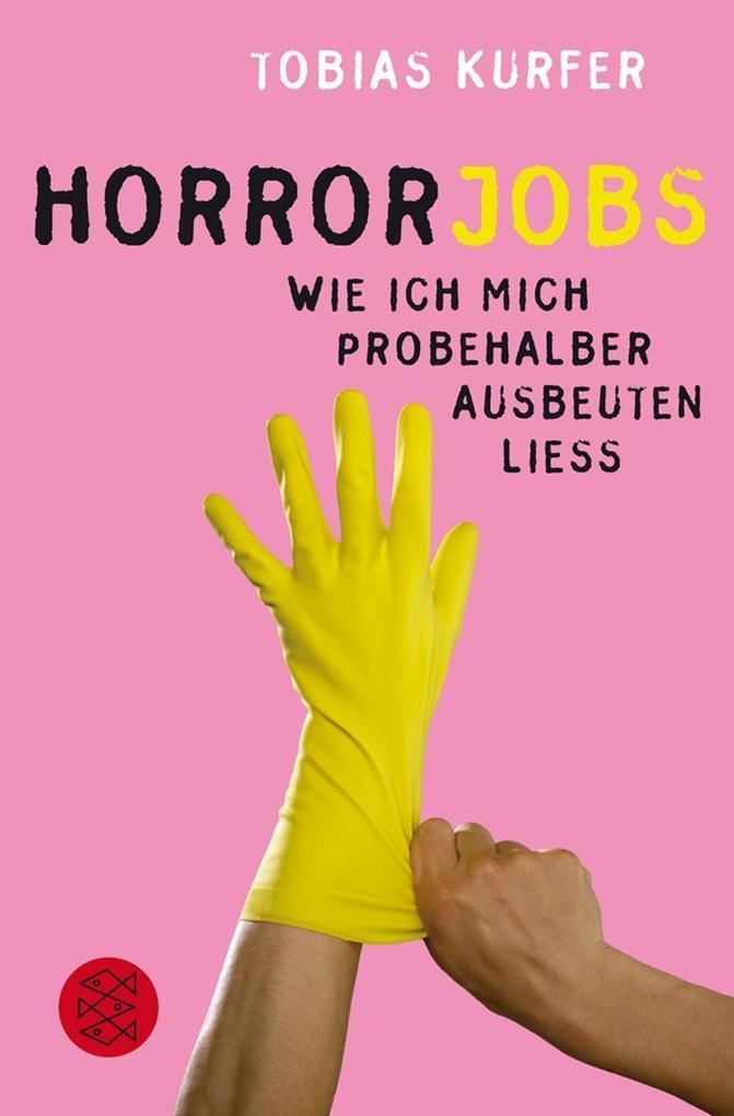 Horrorjobs als Taschenbuch von Tobias Kurfer