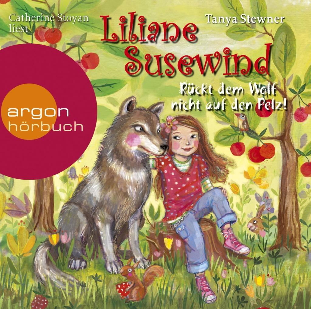 Liliane Susewind - Rückt dem Wolf nicht auf den...