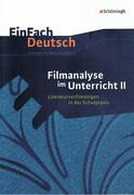 EinFach Deutsch - Unterrichtsmodelle. Filmanalyse 2