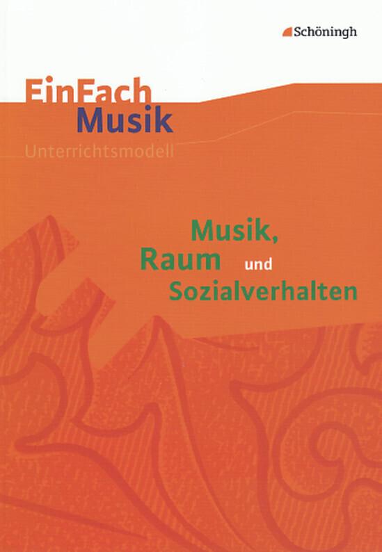 Musik, Raum und Sozialverhalten als Buch von Ur...