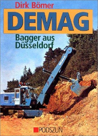Demag, Bagger aus Düsseldorf als Buch