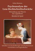 Psychoanalyse der Lese-Rechtschreibschwäche