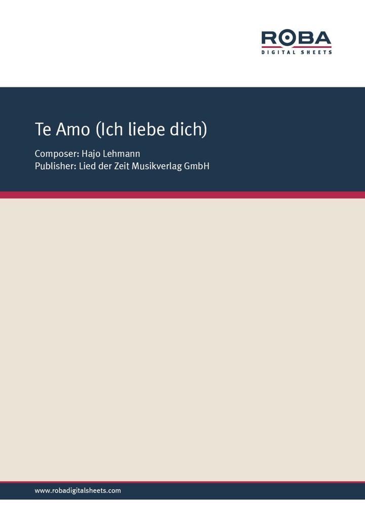 Te Amo (Ich liebe dich) als eBook pdf