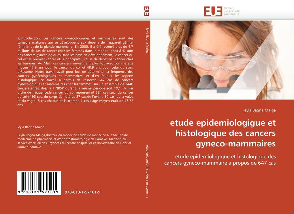 etude epidemiologigue et histologique des cancers gyneco-mammaires als Buch (gebunden)