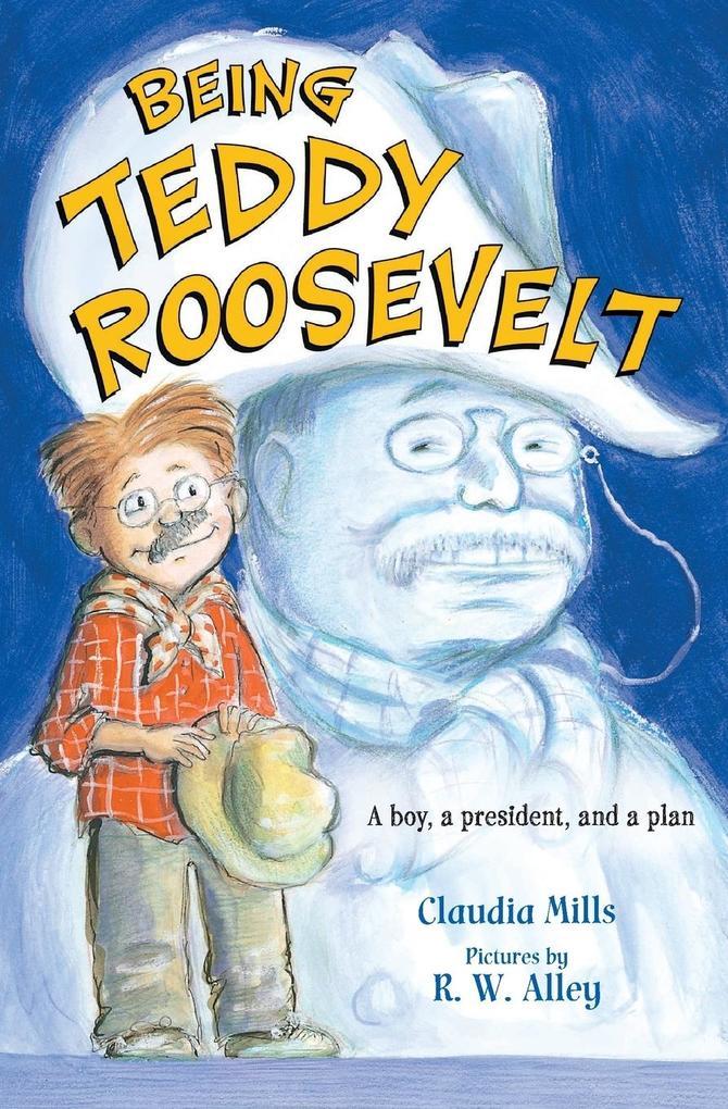 Being Teddy Roosevelt als Taschenbuch