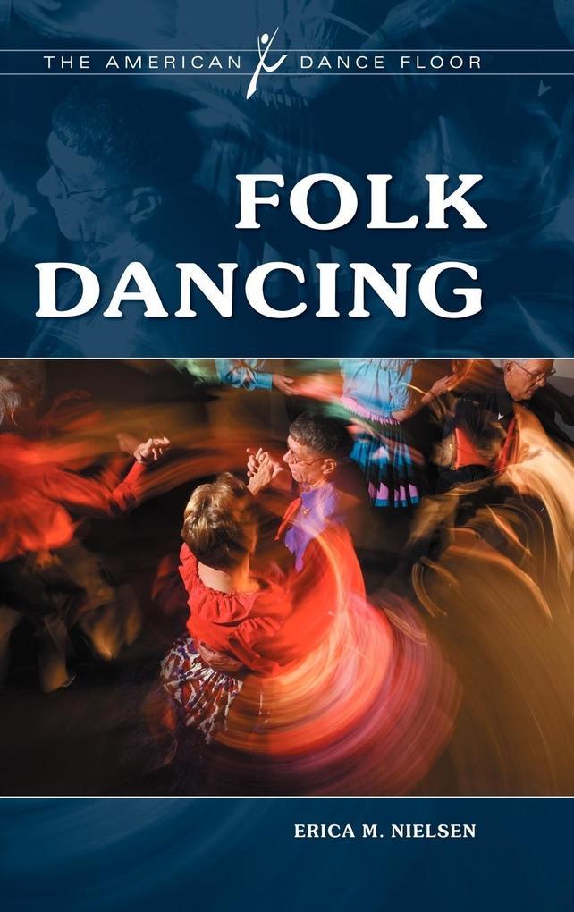 Folk Dancing als Buch (gebunden)