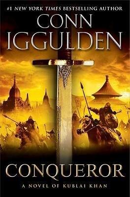 Conqueror: A Novel of Kublai Khan als Buch (gebunden)