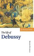 The Life of Debussy