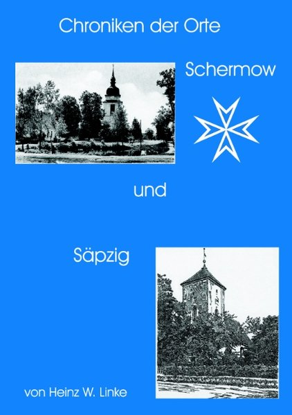 Chroniken der Orte Schernow und Säpzig als Buch