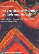 Die gemeinsame Evolution von Erde und Mensch