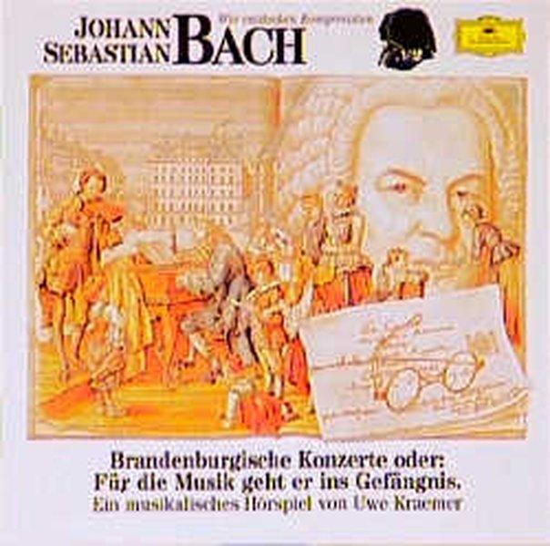 Johann Sebastian Bach. Brandenburgische Konzerte. CD als Hörbuch