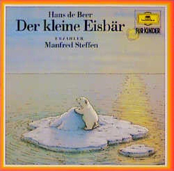 Der kleine Eisbär. CD als Hörbuch