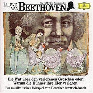Wir Entdecken Komponisten-Beethoven 1: Die Wut als CD