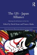 The Us-Japan Alliance: Balancing Soft and Hard Power in East Asia