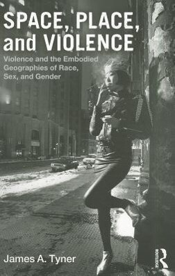 Space, Place, and Violence als Taschenbuch