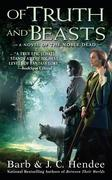 Of Truth and Beasts: A Novel of the Noble Dead