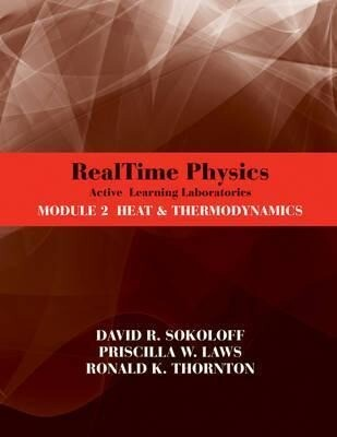 Realtime Physics: Active Learning Laboratories, Module 2: Heat and Thermodynamics als Taschenbuch