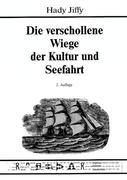 Die verschollene Wiege der Kultur und Seefahrt