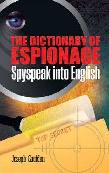 The Dictionary of Espionage als Taschenbuch