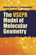 The VSEPR Model of Molecular Geometry