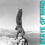 State of Mind: New California Art Circa 1970