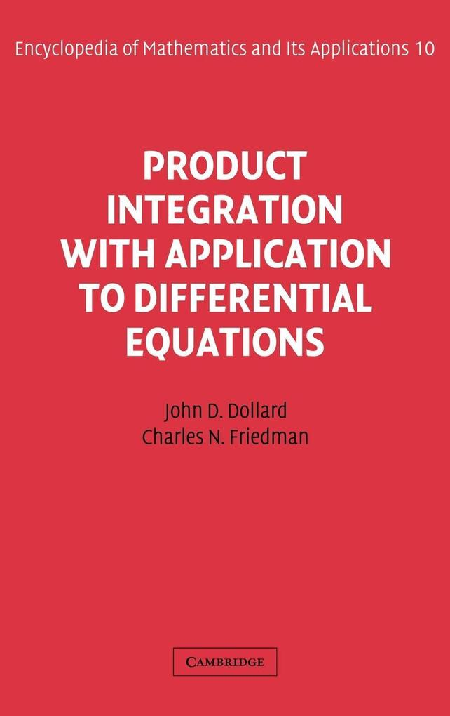 Product Integration with Application to Differential Equations als Buch (gebunden)