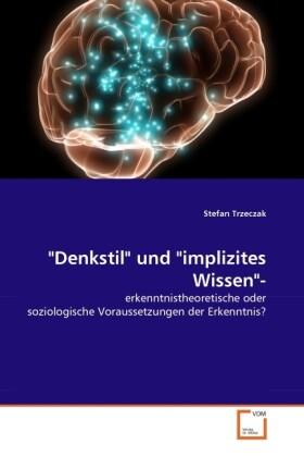 Denkstil und implizites Wissen- als Buch von St...