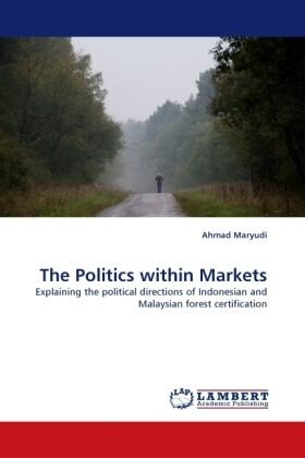 The Politics within Markets als Buch (gebunden)