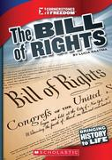 The Bill of Rights (Cornerstones of Freedom: Third Series)