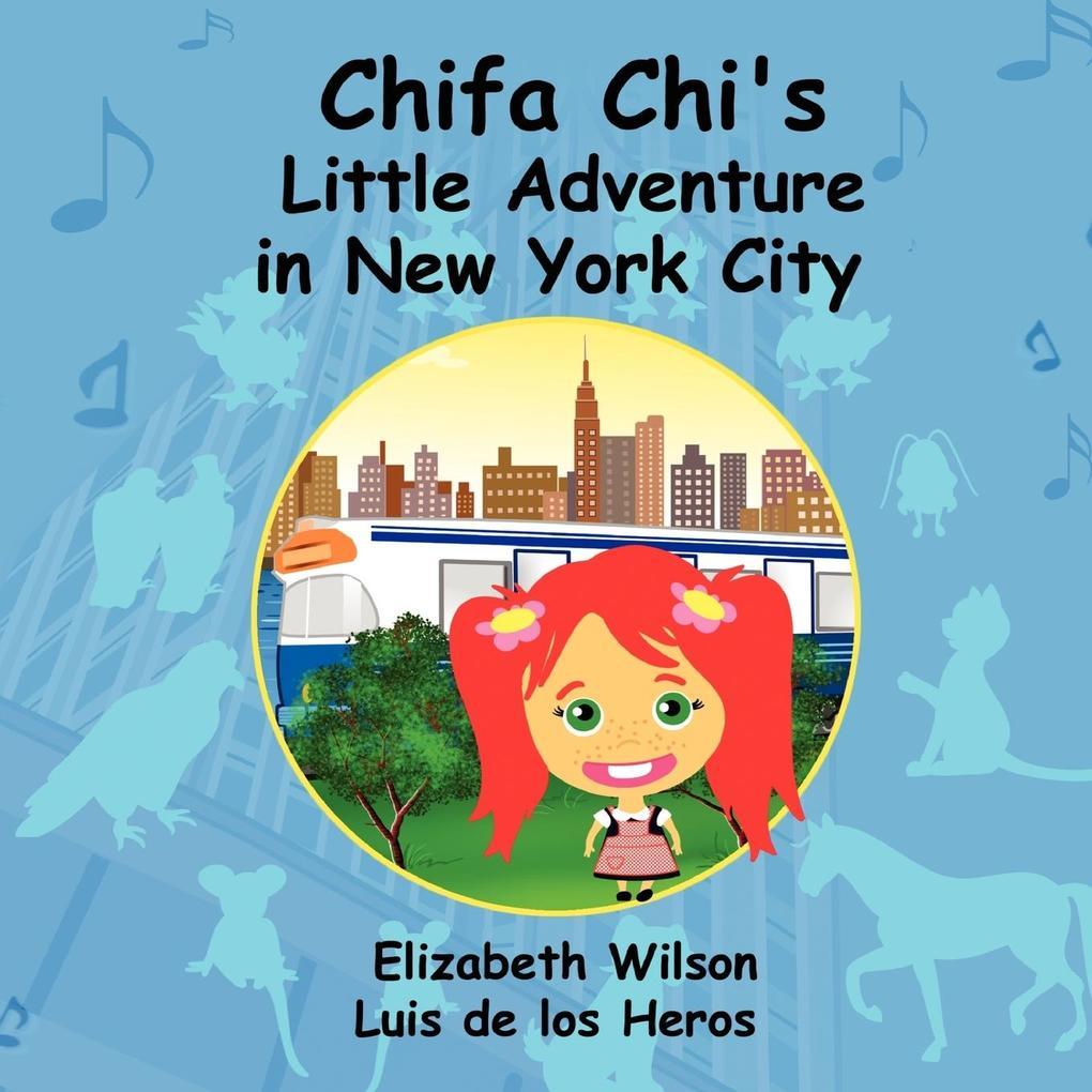 Chifa Chi's Little Adventure In New York City als Taschenbuch