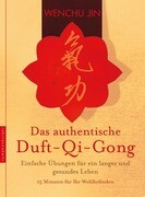 Das authentische Duft-Qi-Gong