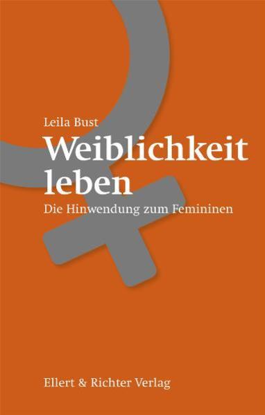 Weiblichkeit leben als Buch (kartoniert)