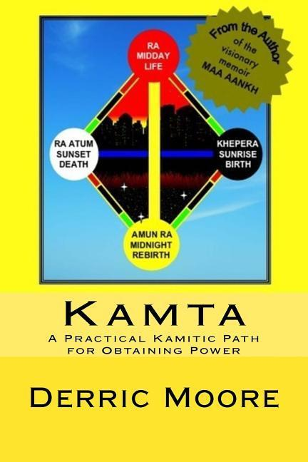 Kamta: A Practical Kamitic Path for Obtaining Power als Taschenbuch