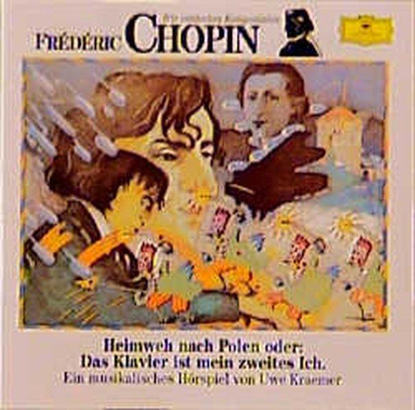 Frederic Chopin. Heimweh nach Polen. CD als Hörbuch