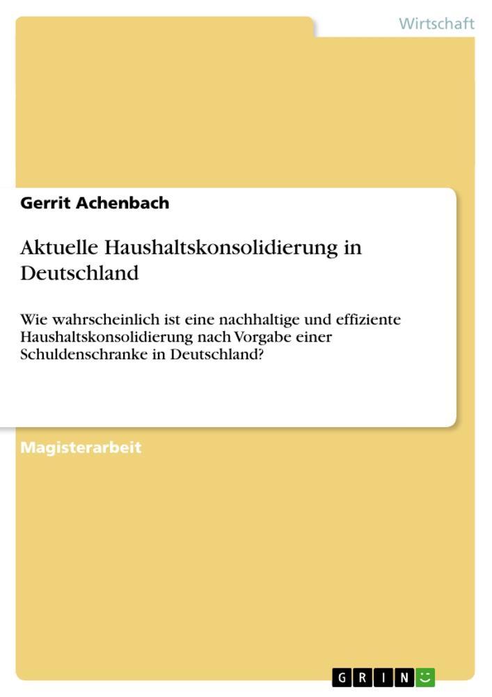 Aktuelle Haushaltskonsolidierung in Deutschland als Buch (gebunden)