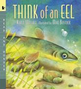 Think of an Eel: Read and Wonder