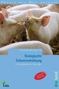 Biologische Schweinehaltung