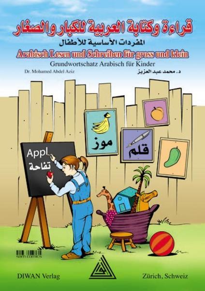 Arabisch Lesen und Schreiben für Gross und Klein als Buch (geheftet)