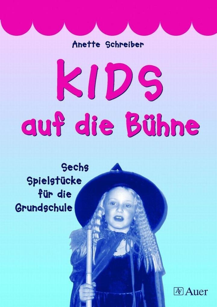 KIDS auf die Bühne, Band 1 als Buch