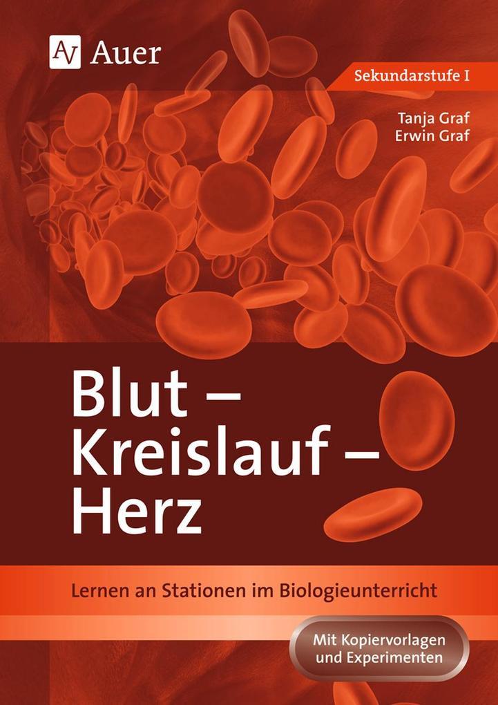 Blut - Kreislauf - Herz als Buch