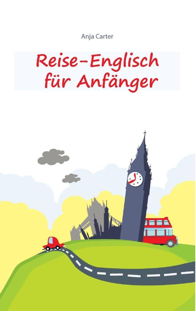 Reise-Englisch für Anfänger als eBook epub