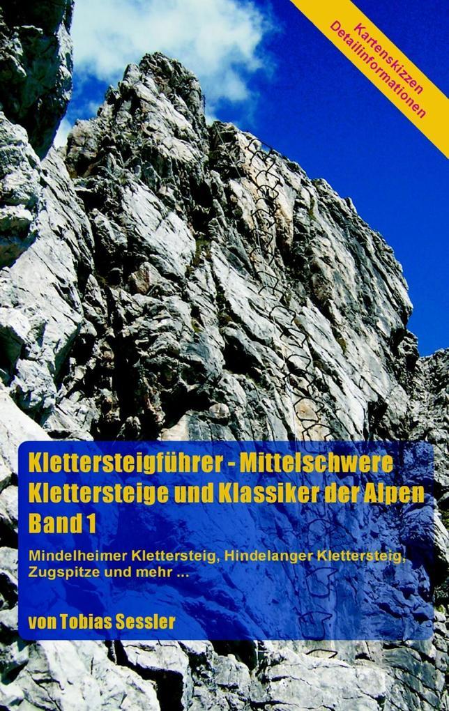 Klettersteigführer - Mittelschwere Klettersteig...