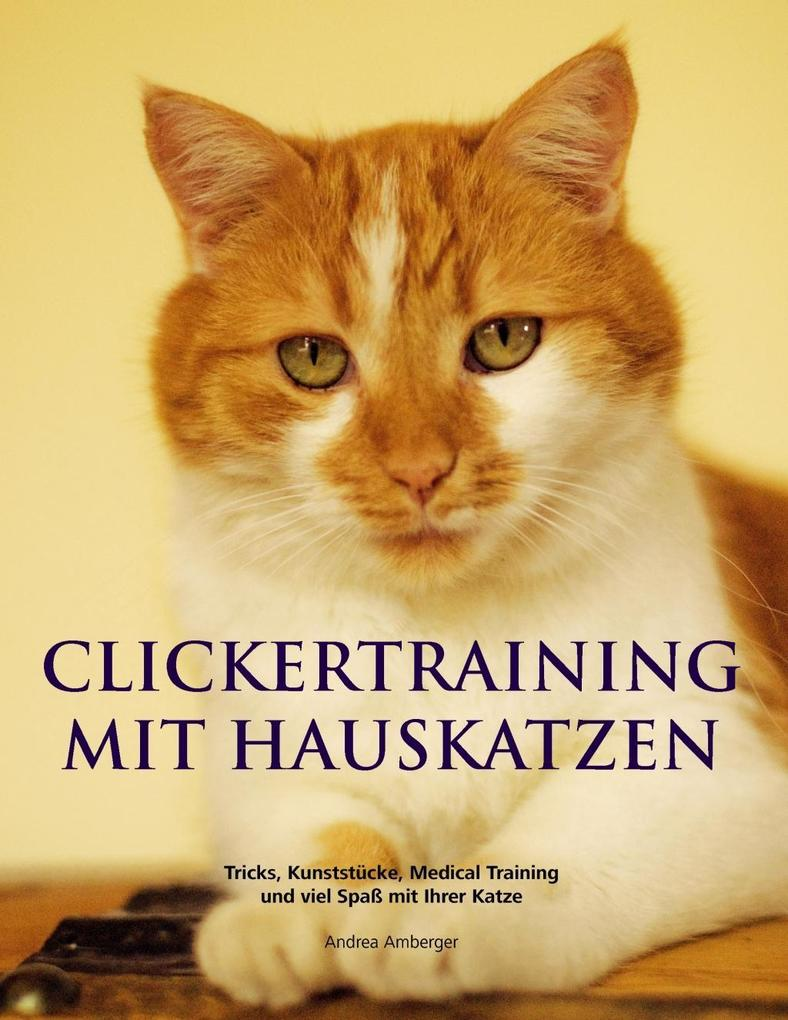 Clickertraining mit Hauskatzen als eBook Downlo...