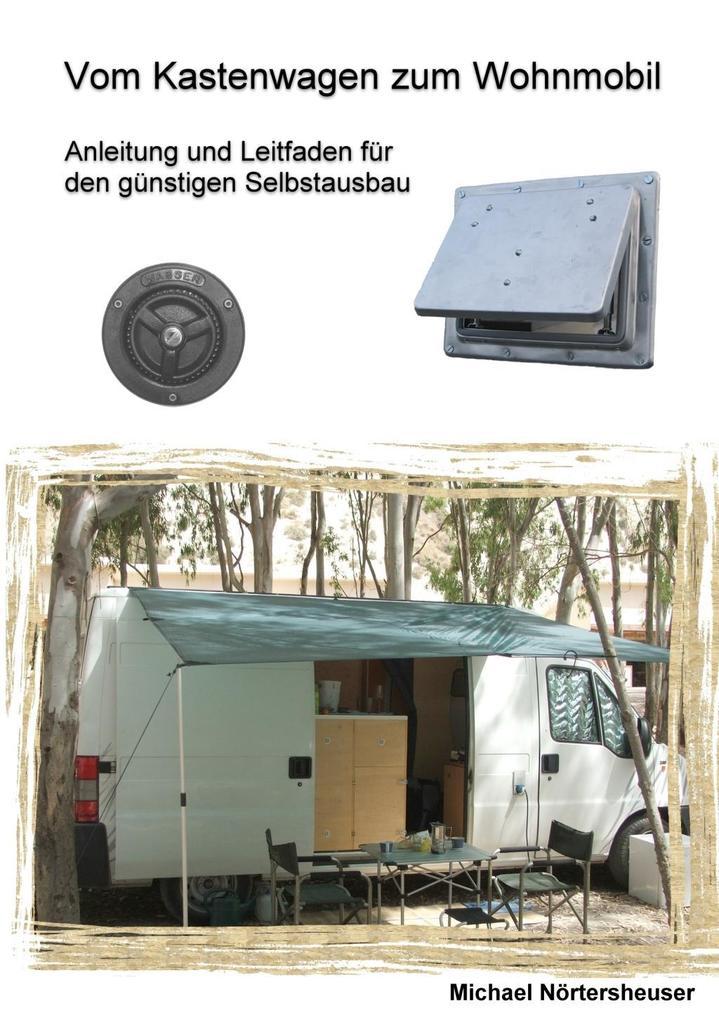 Vom Kastenwagen zum Wohnmobil als eBook Downloa...