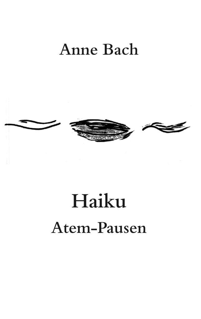 Haiku Atem-Pausen als eBook epub