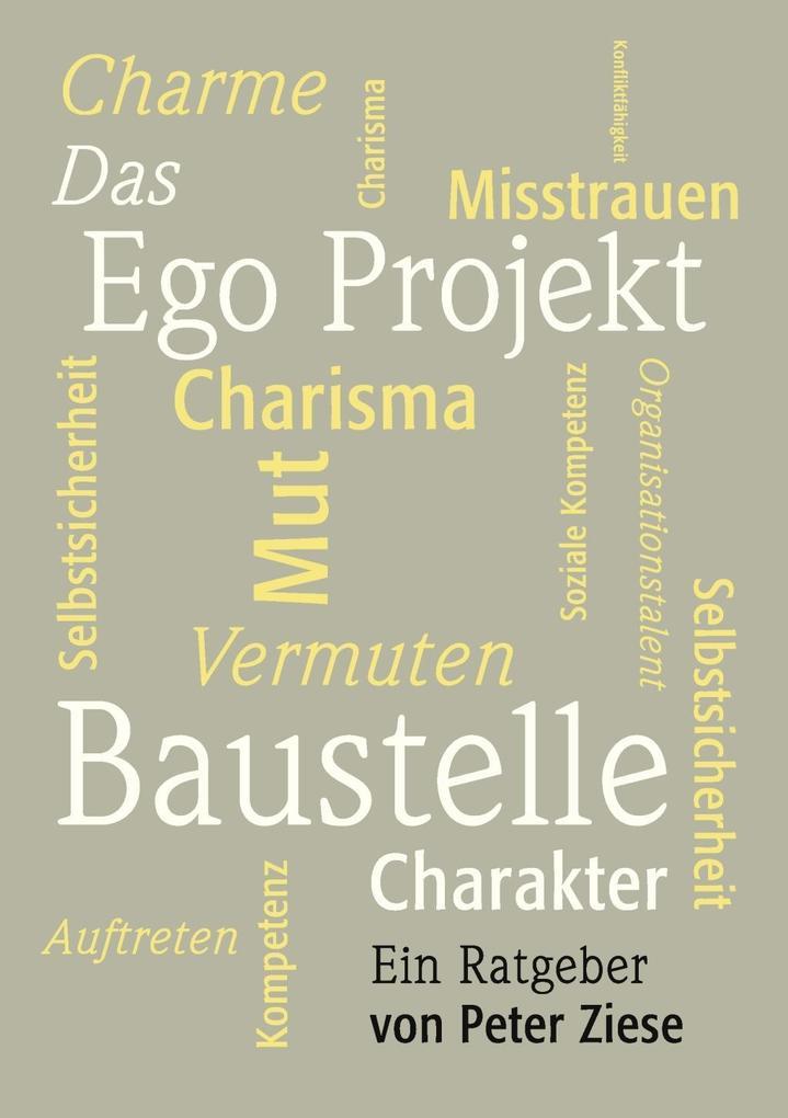Das Ego Projekt als eBook Download von Prof. Dr...