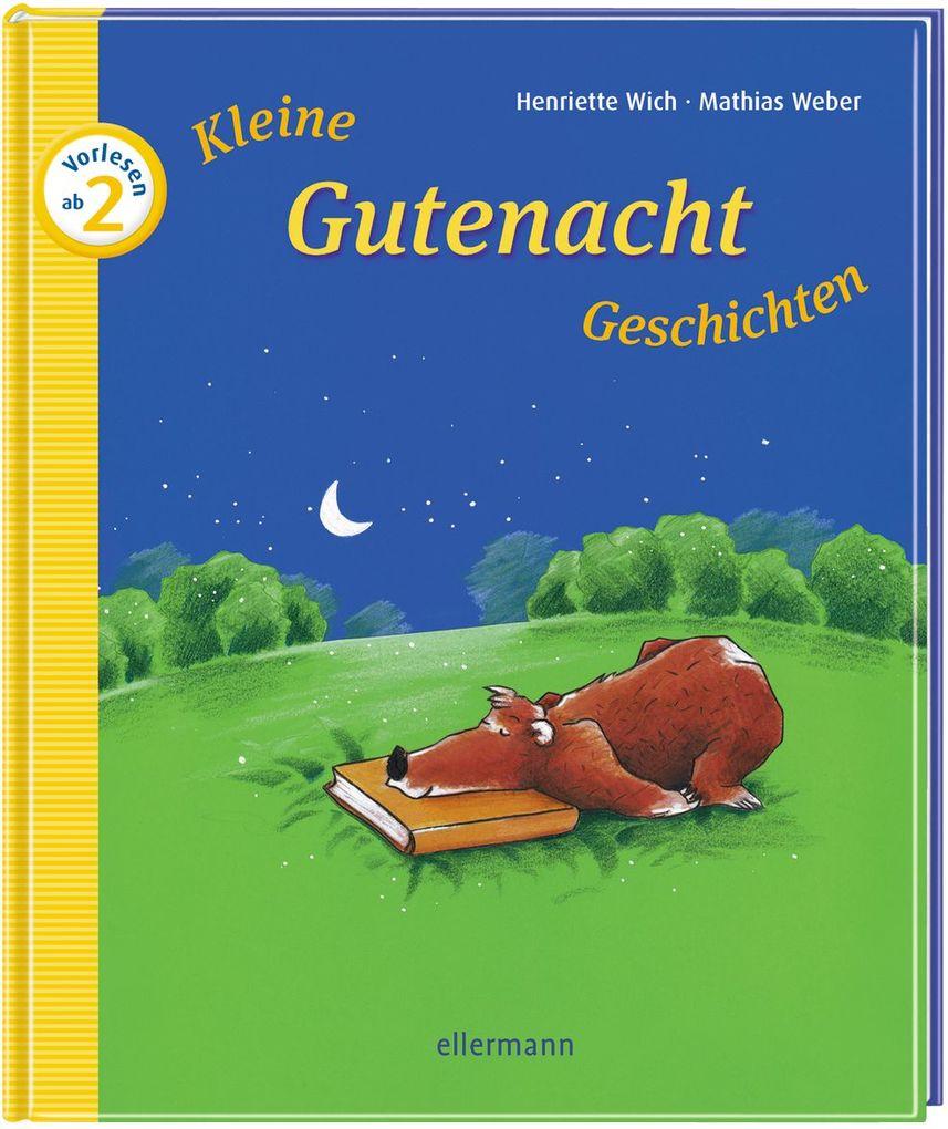 Kleine Gutenacht-Geschichten zum Vorlesen als Buch